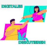 Digitales Diskutieren